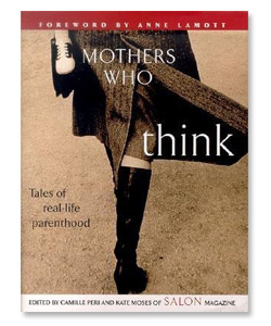 Mothers Who Think by Kate Moses